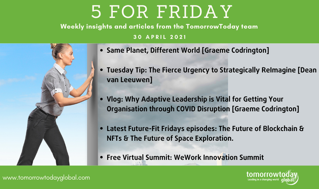 Five for Friday: 30 April 2021