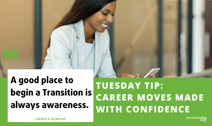 Tuesday Tip: Career Moves Made with Confidence