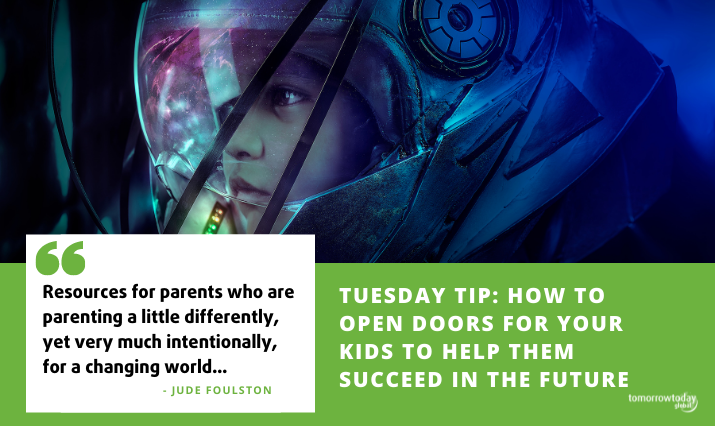 Tuesday Tip: How to Open Doors for Your Kids to  Help Them Succeed in the Future