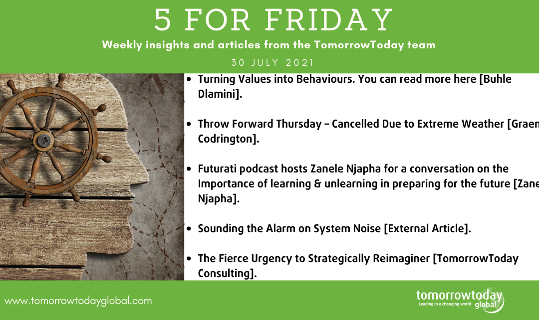Five for Friday: 30 July 2021
