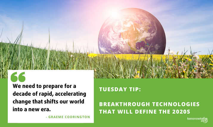Tuesday Tip: 20 Breakthrough Technologies that will define the 2020s